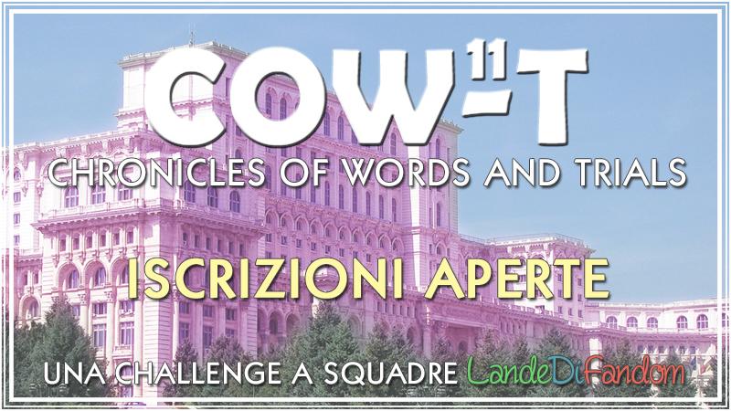COW-T 11 - Chronicles of Words and Trials - undicesima edizione - iscrizioni