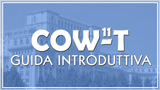 COW-T 11 - Guida Introduttiva